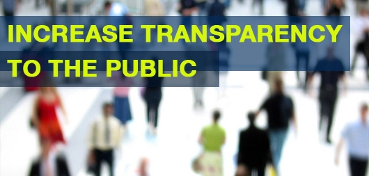 Increase Transparency to the Public